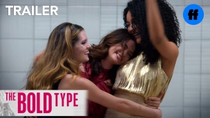 'The Bold Type' S1 trailer