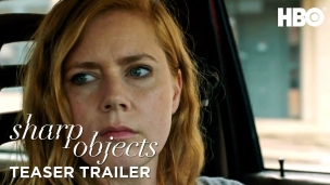 'Sharp Objects' Trailer