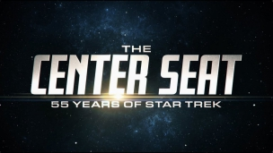 THE CENTER SEAT: 55 YEARS OF STAR TREK (Official Trailer)