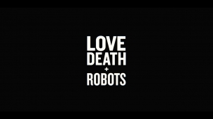 Love Death + Robots Trailer